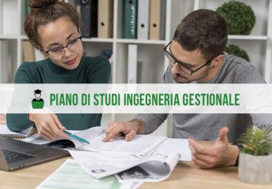Piano di studi Ingegneria Gestionale: in cosa consiste?