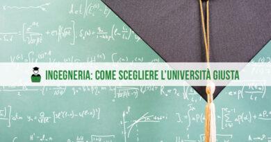 Ingegneria: come scegliere l'università giusta?